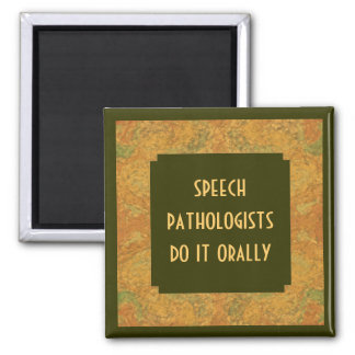 Speech pathologist humor 2 inch square magnet