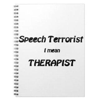 Speech Therapist (or Terrorist?) Notebook