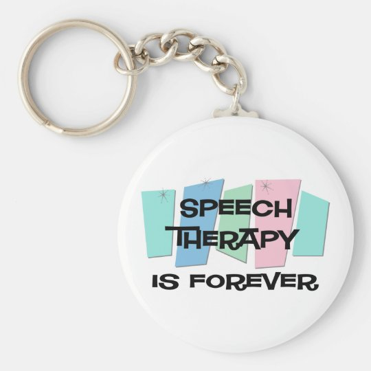 Speech Therapy Is Forever Keychain
