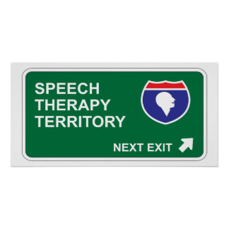 Speech Therapy Next Exit Poster