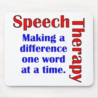 Speech Thereapy Mouse Pad