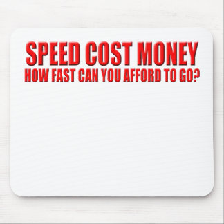 speed costs mouse pad