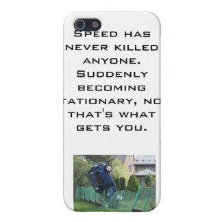 Speed Has Never Killed Anyone's iPhone iPhone SE/5/5s Cover