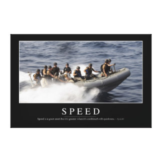 Speed: Inspirational Quote 3 Canvas Print