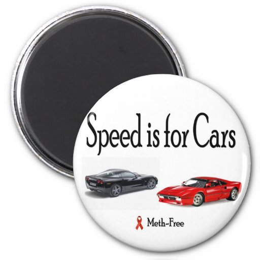 Speed is for Cars 2 Inch Round Magnet