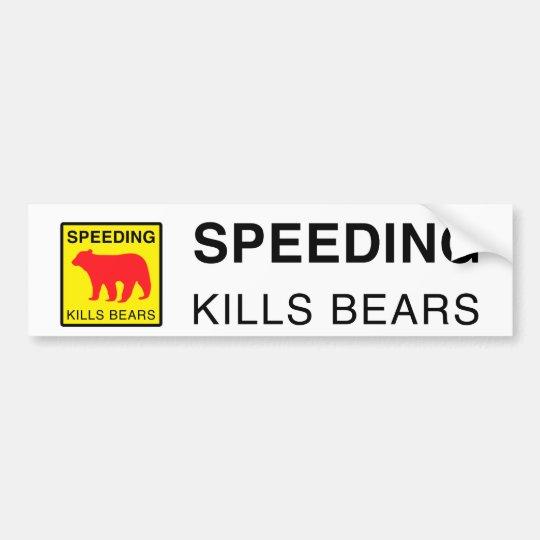 SPEED KILLS BEARS BUMPERSTICKER ai Bumper Sticker