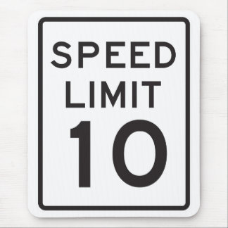 Speed Limit 10 Mouse Pad