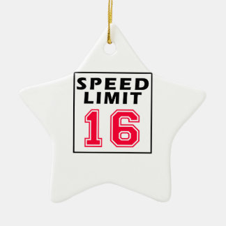Speed limit 16 birthday designs ceramic ornament