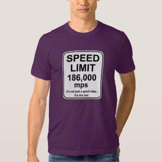 Speed Limit 186,000 mps T Shirt