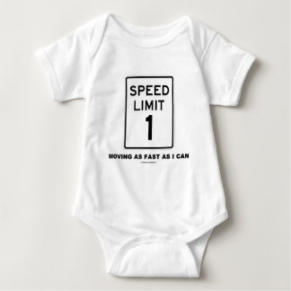 Speed Limit 1 Moving As Fast As I Can (Humor) Shirt
