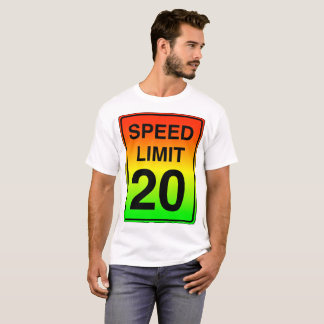 Speed Limit 20 Sign with Stoplight Colors T-Shirt