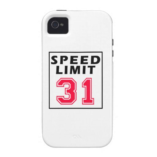 Speed limit 31 birthday designs Case-Mate iPhone 4 covers