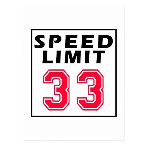 Speed limit 33 birthday designs postcard