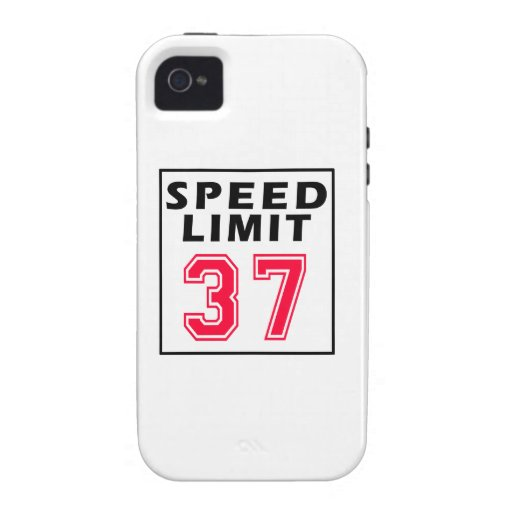 Speed limit 37 birthday designs Case-Mate iPhone 4 cases