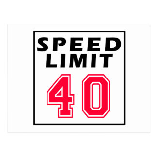 Speed limit 40 birthday designs postcard