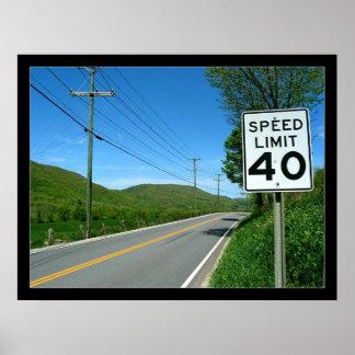 Speed Limit 40 Poster