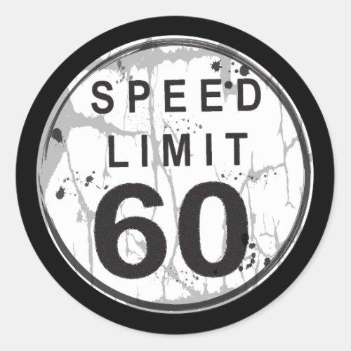 Speed Limit 60 Grungy Sticker