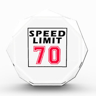 Speed limit 70 birthday designs awards