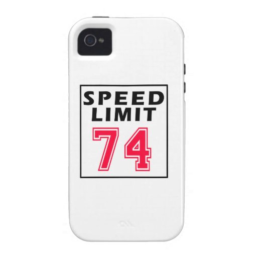 Speed limit 74 birthday designs Case-Mate iPhone 4 cases