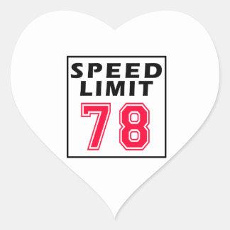 Speed limit 78 birthday designs heart stickers
