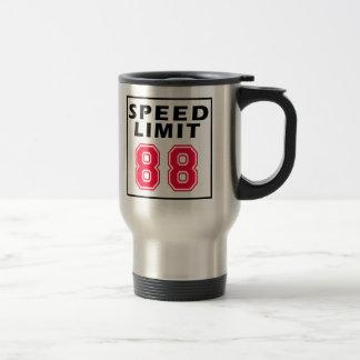 Speed limit 88 birthday designs 15 oz stainless steel travel mug