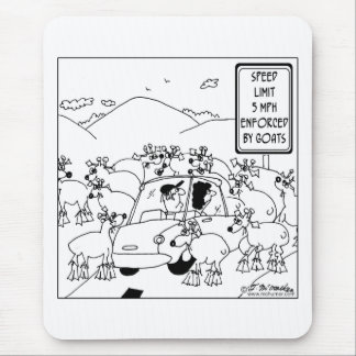 Speed Limit Enforced By Goats Mouse Pad