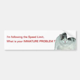 Speed limit Immature tailgators cat Bumper Sticker