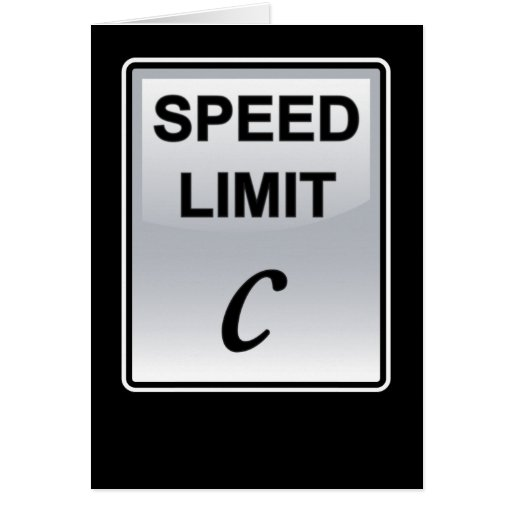 Speed Limit of Light Greeting Card