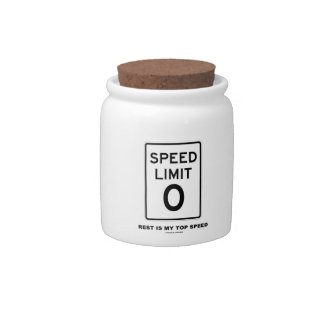 Speed Limit Zero Rest Is My Top Speed Sign Candy Dish