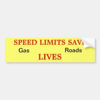Speed Limits Save Bumper Stickers