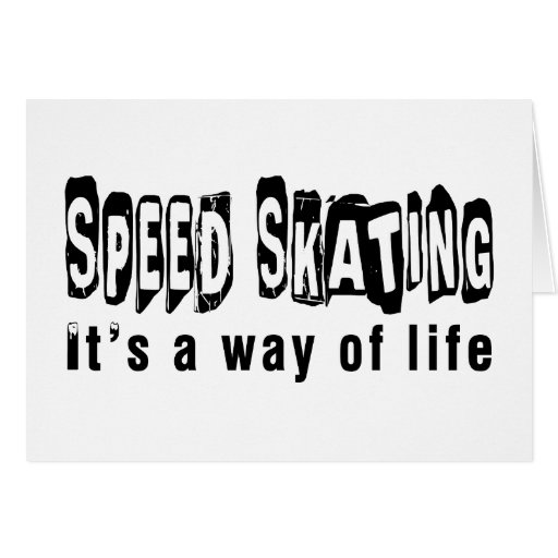 Speed Skating It's a way of life Card