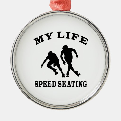 Speed Skating My Life Ornaments
