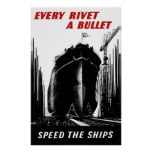 Speed The Ships - Every Rivet A Bullet Poster