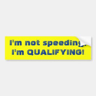 Speeding/Qualifying Bumper Sticker