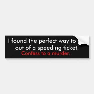 speeding ticket bumper sticker