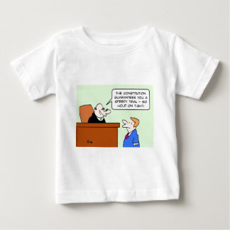 speedy trial constitution hold on tight baby T-Shirt