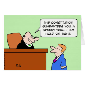 speedy trial constitution hold on tight card