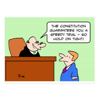 speedy trial constitution hold on tight postcard