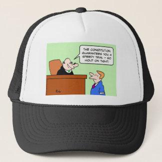 speedy trial constitution hold on tight trucker hat