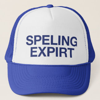 SPELING EXPIRT fun slogan trucker hat