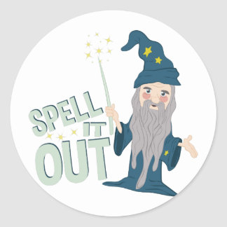 Spell It Out Classic Round Sticker