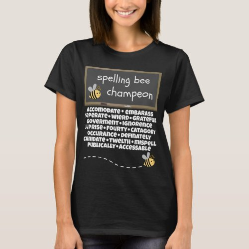 Spelling Bee Champeon Commonly Misspelled Words T-Shirt