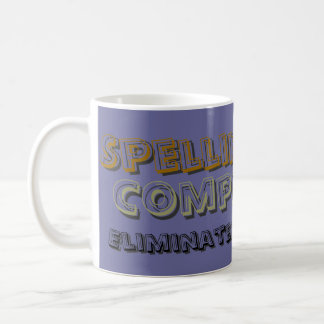Spelling Beer Competitor Eliminated In Round 1 Coffee Mug