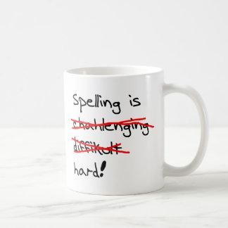 Spelling is Hard Coffee Mug
