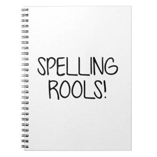 Spelling Rools! Notebook