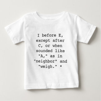 Spelling Rules: I before E Baby T-Shirt