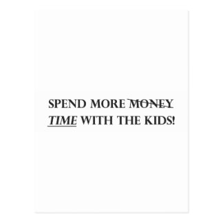 Spend More Time With The Kids.pdf Postcard