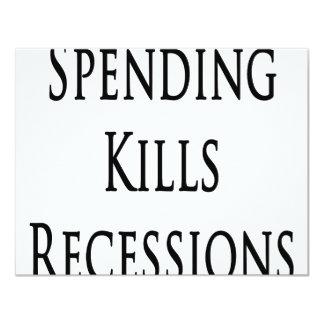 Spending Kills Recessions 4.25x5.5 Paper Invitation Card