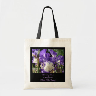 Spending Time in the Garden Makes Me Happy! Irises Tote Bags