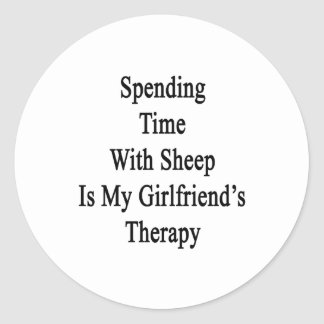 Spending Time With Sheep Is My Girlfriend's Therap Stickers